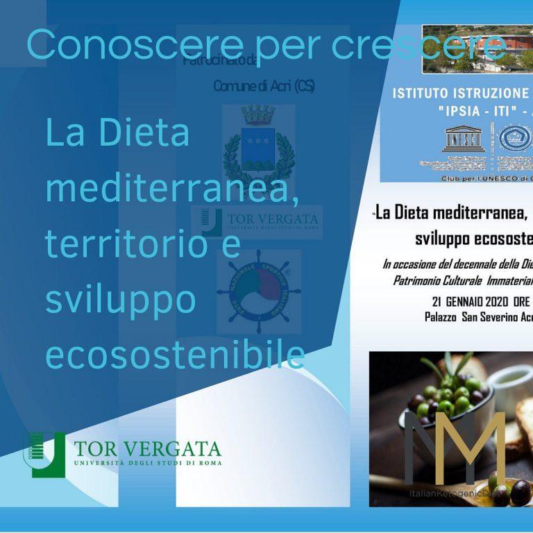 """Convegno """" La Dieta Mediterranea, territorio e sviluppo ecosostenibile"""""""