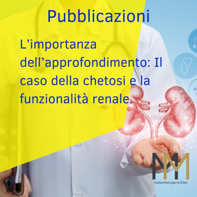 L'importanza dell'approfondimento: Il caso della chetosi e la funzionalità renale.