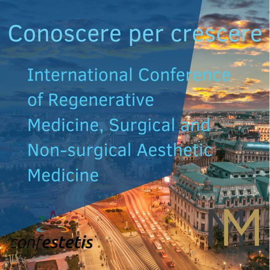 International Conference of Regenerative Medicine, Surgical and Non-surgical Aesthetic Medicine