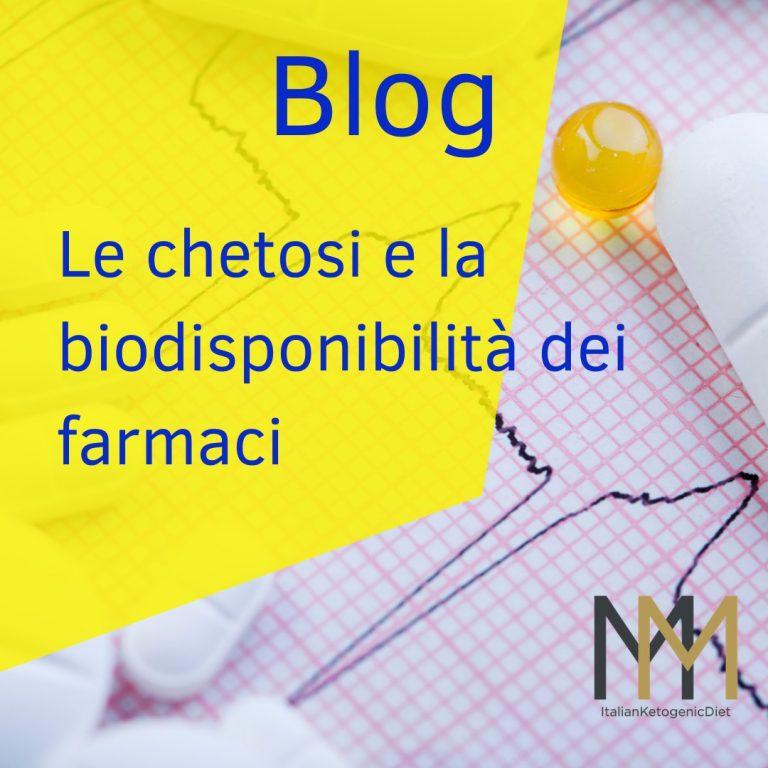 Le chetosi e la biodisponibilità dei farmaci