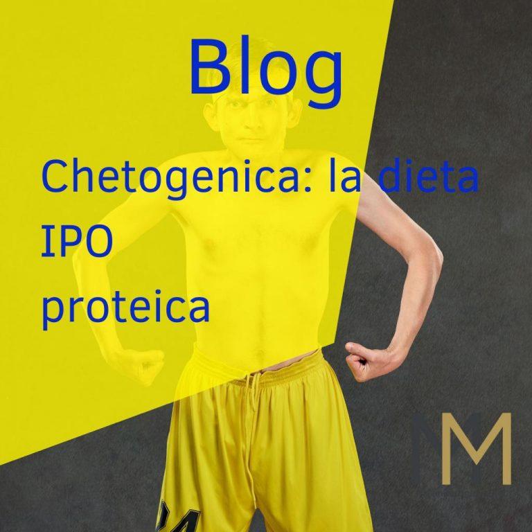 Chetogenica: la dieta (ipo) proteica