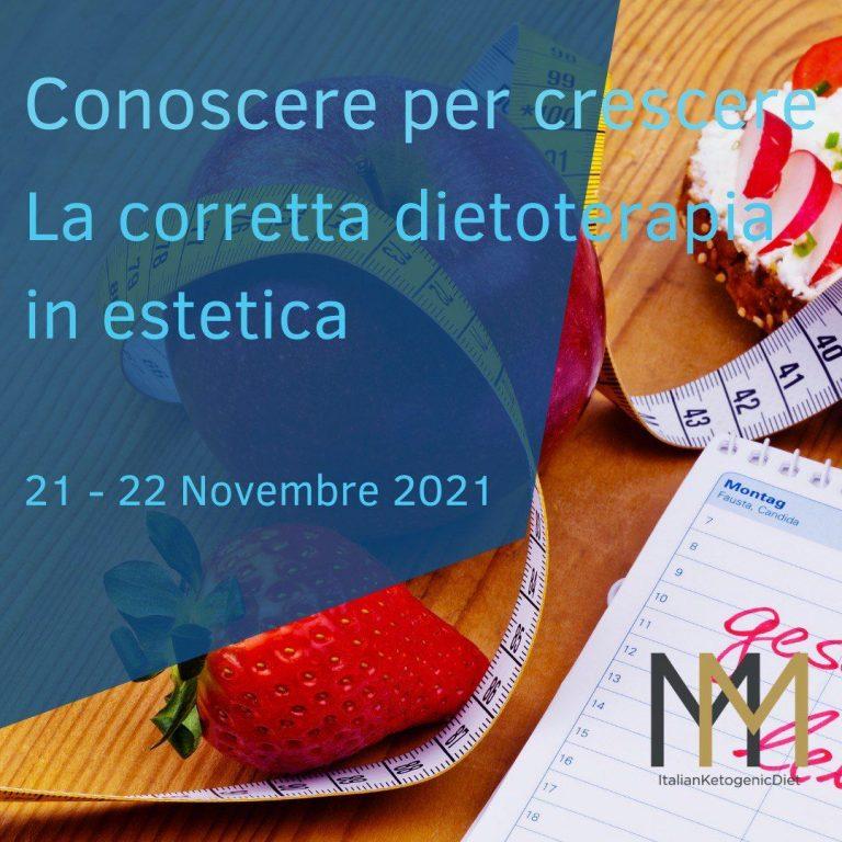 La corretta dietoterapia in estetica 21/22 Novembre